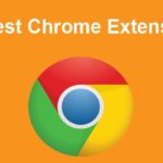 10 best google chrome extensions