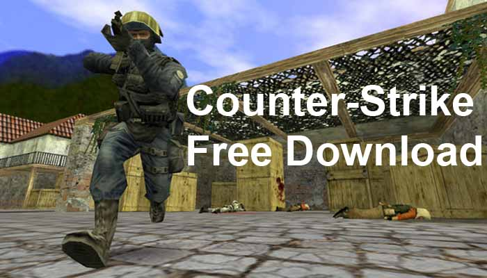 counter strike game free download for PC