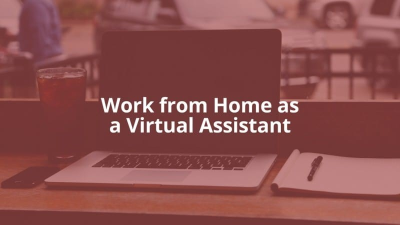 work from home as virtual assistant