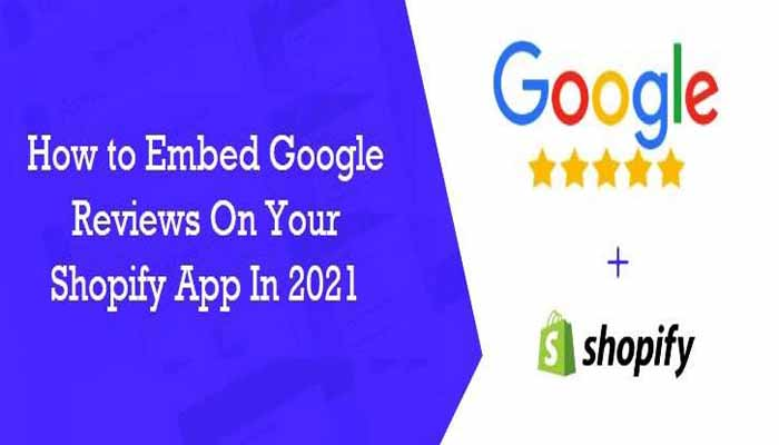 how to embed google reviews on shopify website